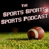 The Sports Sports Sports Podcast